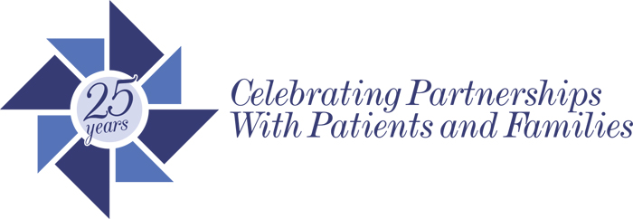 25 years - Celebrating Partnerships With Patients and Families