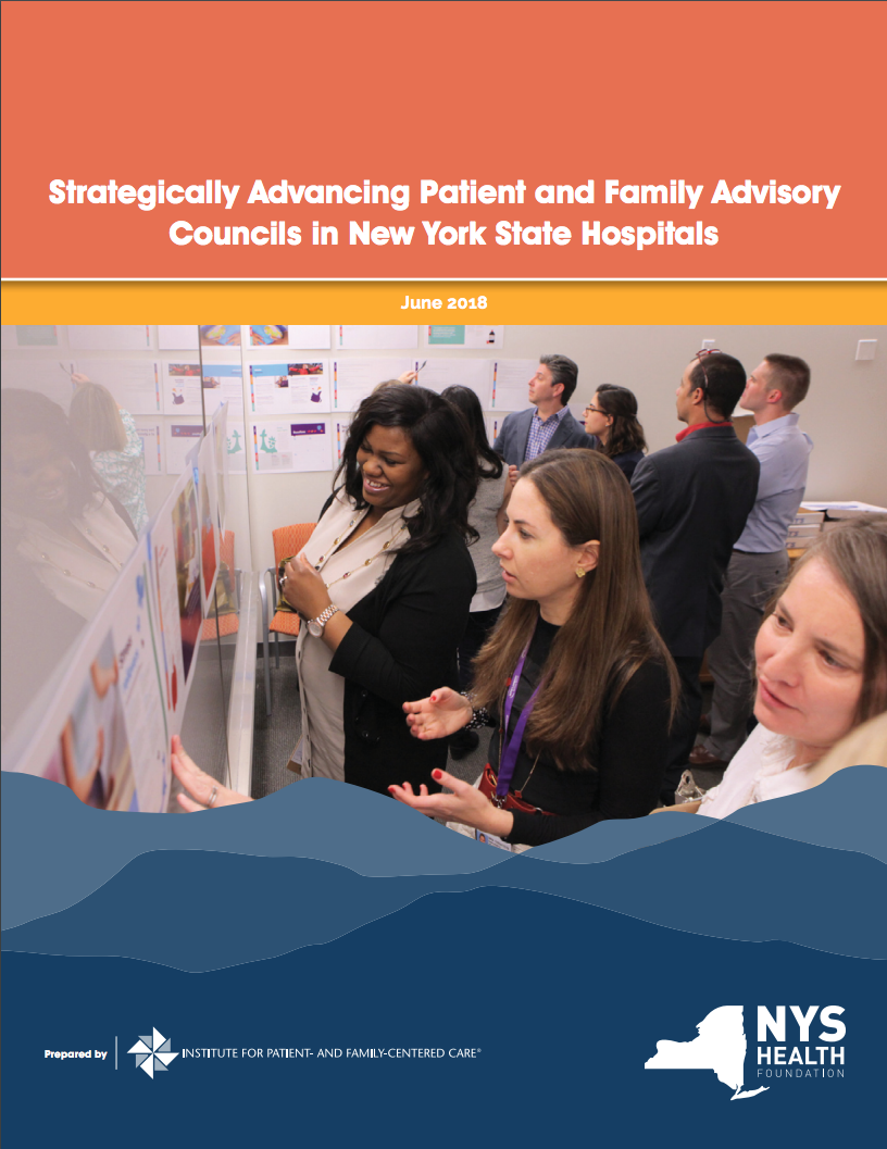 Strategically Advancing Patient and Family Advisory Councils in New York State Hospitals
