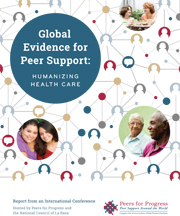 Global Evidence for Peer Support: Humanizing Health Care