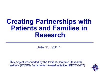 Creating Partnerships with Patients and Families in Research